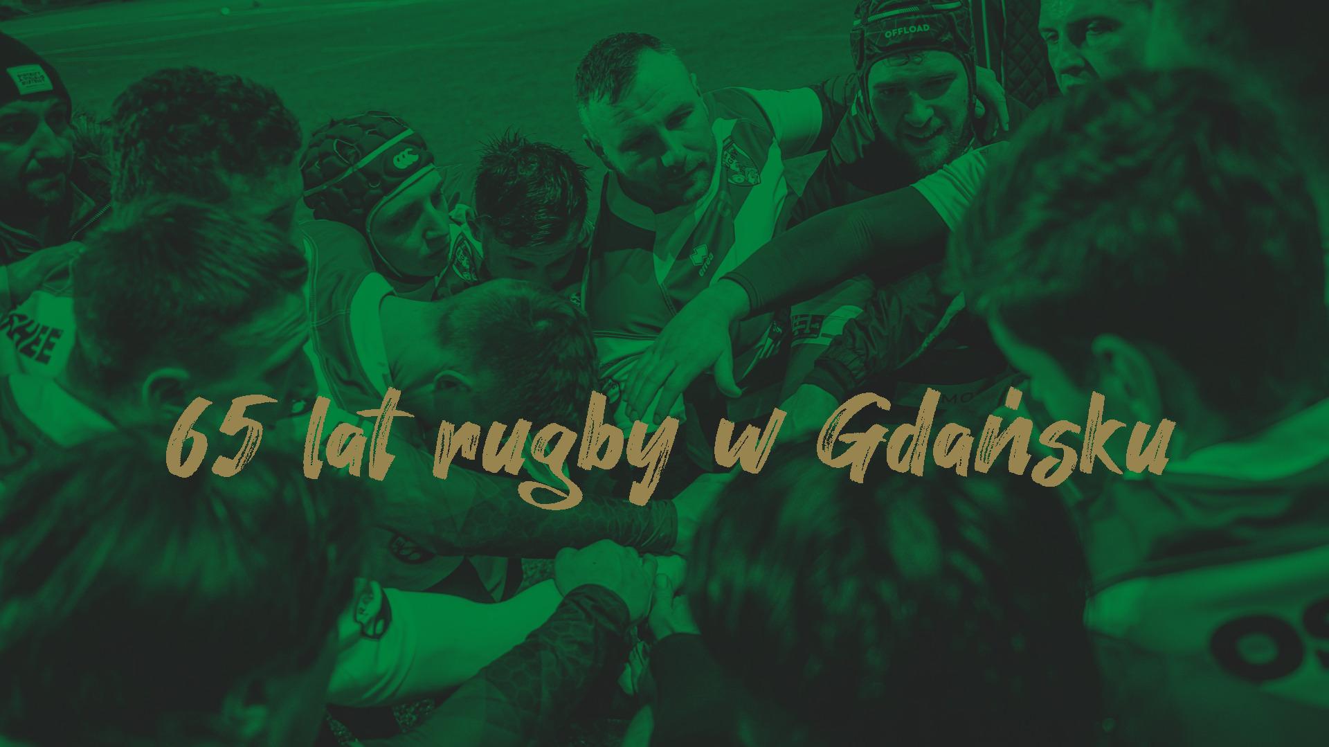65 lat rugby w Gdańsku